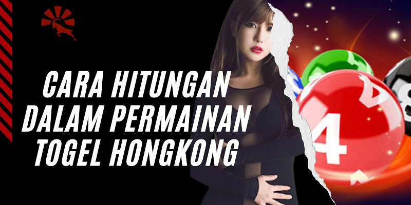 Banner Cara Hitungan Dalam Permainan Togel Hongkong